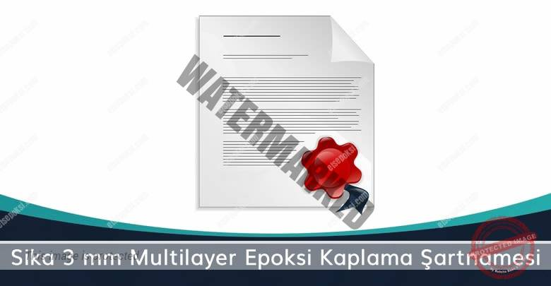 Sika 3 mm Multilayer Epoksi Kaplama Şartnamesi